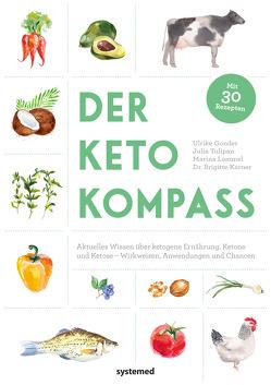 Der Keto-Kompass von Gonder,  Ulrike, Karner,  Brigitte Dr., Lommel,  Marina, Tulipan,  Julia