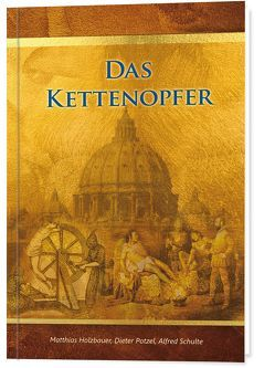Das Kettenopfer von Holzbauer,  Matthias, Potzel,  Dieter, Schulte,  Alfred