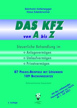 DAS KFZ von A bis Z von Edelsbrunner,  Klaus, Kaltenegger,  Reinhold