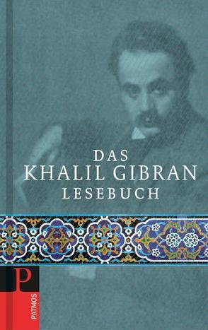 Das Khalil Gibran Lesebuch von Fabricius,  Volker
