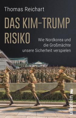 Das Kim-Trump-Risiko von Reichart,  Thomas