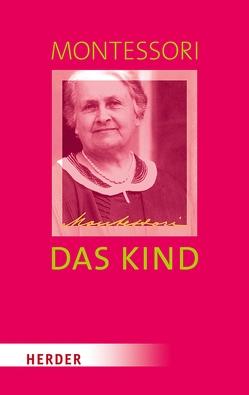Das Kind von Klein-Landeck,  Privatdozent Michael, Ludwig,  Harald, Montessori,  Maria