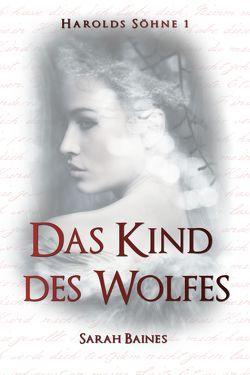 Das Kind des Wolfes von Baines,  Sarah