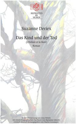 Das Kind und der Tod von Deriex,  Suzanne