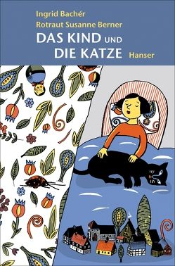 Das Kind und die Katze von Bachér,  Ingrid, Berner,  Rotraut Susanne