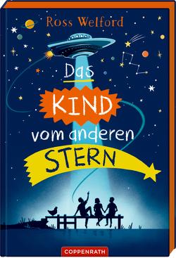 Das Kind vom anderen Stern von Knese,  Petra, Welford,  Ross