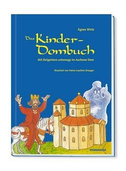 Das Kinder – Dombuch von Draeger,  Heinz J, Wirtz,  Ágnes