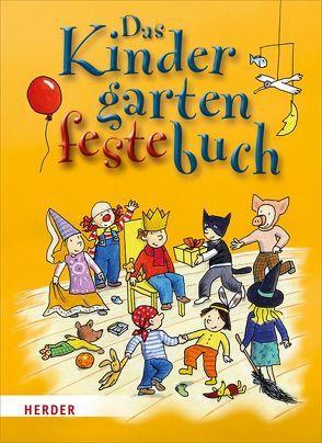 Das Kindergarten-Feste-Buch von Kersten,  Detlef, Wege,  Brigitte vom, Wessel,  Mechthild
