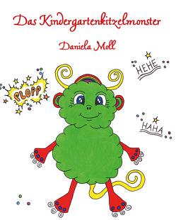 Das Kindergartenkitzelmonster von Moll,  Daniela