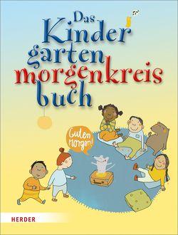 Das Kindergartenmorgenkreisbuch von Dürr,  Julia, Wege,  Brigitte vom, Wessel,  Mechthild