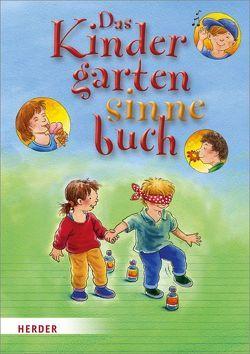 Das Kindergartensinnebuch von Bestle-Körfer,  Regina, Döring,  Hans Günther, Stollenwerk,  Annemarie