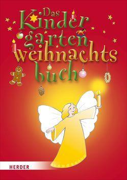 Das Kindergartenweihnachtsbuch von Lottermoser,  Elisabeth, Sommerfeld,  Sandra