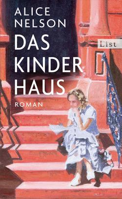 Das Kinderhaus von Feldmann,  Claudia, Nelson,  Alice