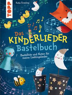 Das Kinderlieder-Bastelbuch von Enseling,  Katja