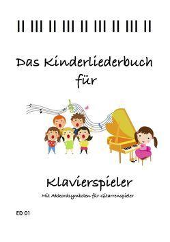 Das Kinderliederbuch für Klavierspieler von Theobald,  Theo