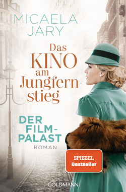 Das Kino am Jungfernstieg – Der Filmpalast von Jary,  Micaela