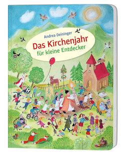 Das Kirchenjahr für kleine Entdecker von Deininger-Bauer,  Andrea