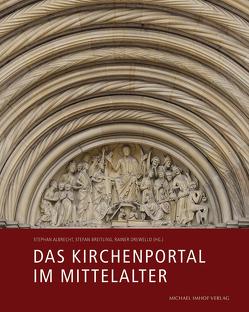 Das Kirchenportal im Mittelalter von Albrecht,  Stephan, Breitling,  Stefan, Drewello,  Rainer