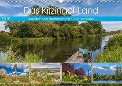 Das Kitzinger Land – Wandern und Radfahren mit Kunst und Kultur (Wandkalender 2019 DIN A3 quer) von Will,  Hans