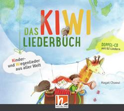 Das KIWI-Liederbuch. Audio-CDs von Chaoui,  Hayat, Messing,  Stefanie