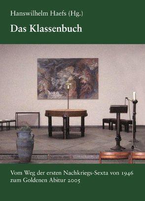 Das Klassenbuch von Haefs,  Hanswilhelm