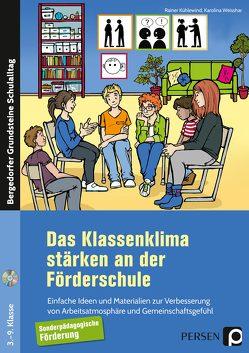 Das Klassenklima stärken an der Förderschule von Kühlewind,  Rainer, Weisshar,  Karolina