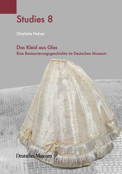 Das Kleid aus Glas von Holzer,  Charlotte