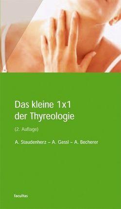 Das kleine 1×1 der Thyreologie von Becherer,  Alexander, Gessl,  Alois, Staudenherz,  Anton