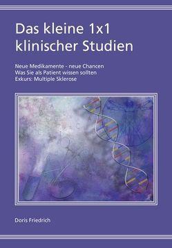 Das kleine 1×1 klinischer Studien von Friedrich,  Doris