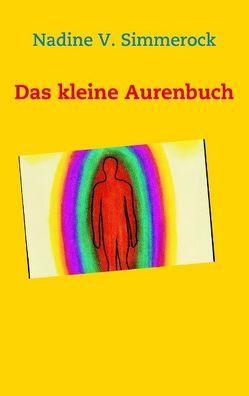 Das kleine Aurenbuch von Simmerock,  Nadine V.