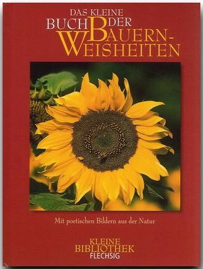 Das kleine Buch der Bauernweisheiten von Eisbrenner,  Rudolph, Schneider,  Jutta, Timmermann,  Annette