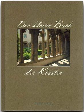 Das kleine Buch der Klöster von Herzig,  Horst, Herzig,  Tina