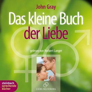 Das kleine Buch der Liebe von Gray,  John, Langer,  Norbert