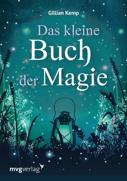 Das kleine Buch der Magie von Kemp,  Gillian, Kraetzer,  Ulrich, Krätzer,  Anita