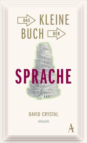 Das kleine Buch der Sprache von Crystal,  David, Mallett,  Dagmar