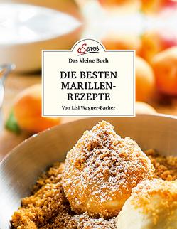 Das kleine Buch: Meine besten Marillenrezepte von Wagner-Bacher,  Lisl