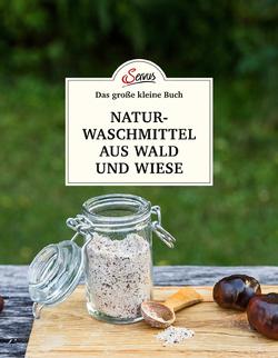 Das kleine Buch: Naturwaschmittel aus Wald und Wiese von Nedoma,  Gabriela