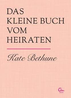 Das kleine Buch vom Heiraten von Bethune,  Kate
