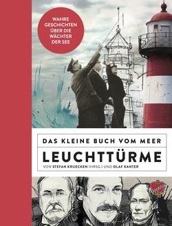 Das kleine Buch vom Meer: Leuchttürme von Kruecken,  Stefan