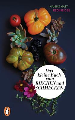 Das kleine Buch vom Riechen und Schmecken von Dee,  Regine, Hatt,  Hanns
