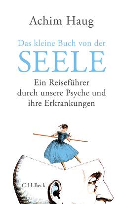 Das kleine Buch von der Seele von Haug,  Achim