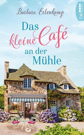 Das kleine Café an der Mühle von Erlenkamp,  Barbara