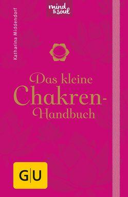 Das kleine Chakren-Handbuch von Middendorf,  Katharina