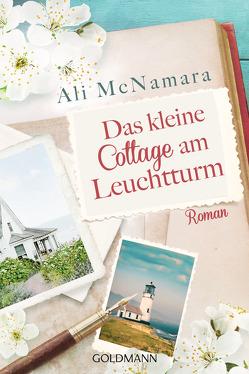 Das kleine Cottage am Leuchtturm von Hoffmann,  Sina, McNamara,  Ali