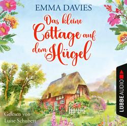 Das kleine Cottage auf dem Hügel von Davies,  Emma, Krug,  Michael, Schubert,  Luise