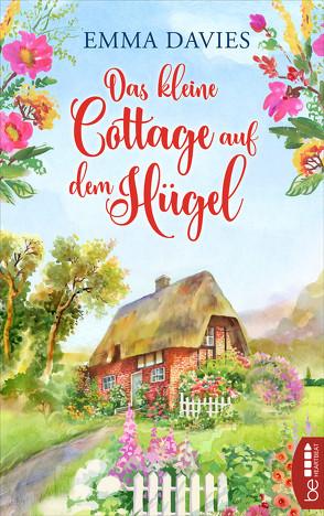 Das kleine Cottage auf dem Hügel von Davies,  Emma, Krug,  Michael