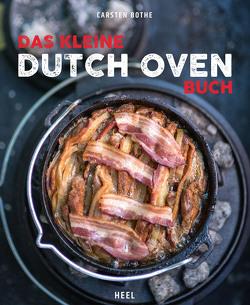 Das kleine Dutch-Oven-Buch von Bothe,  Carsten