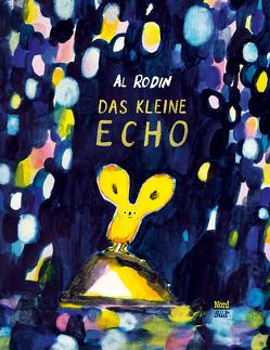 Das kleine Echo von Bodmer,  Thomas, Rodin,  Al