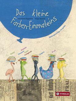 Das kleine Farben-Einmaleins von Bansch,  Helga, Ehgartner,  Reinhard, Hassanein (Arabisch),  Mahmoud