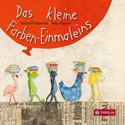 Das kleine Farben-Einmaleins von Bansch,  Helga, Ehgartner,  Reinhard